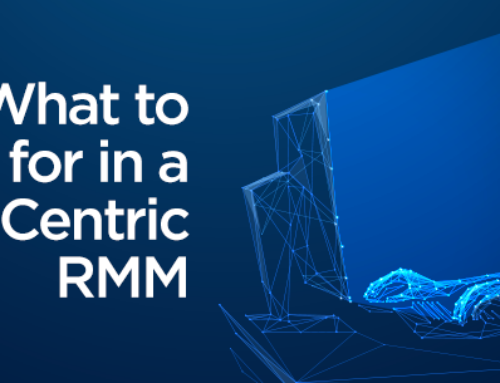 What to Look for in a Security-Centric RMM